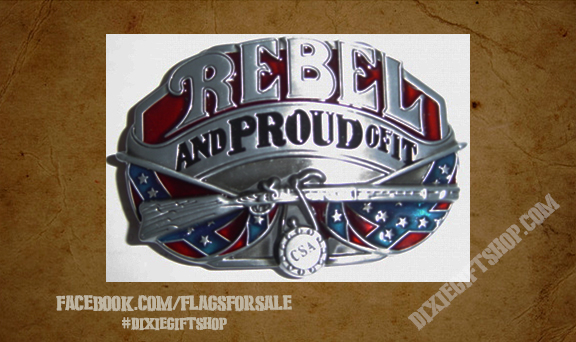 Rebel - Rebel and proud of it buckle