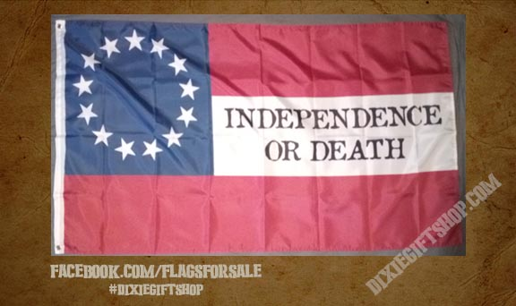 "1st Confederate ""Independence or Death\"" Flag"