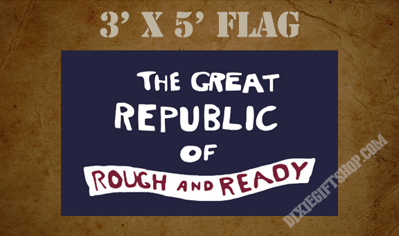 Flag - Republic of Rough and Ready